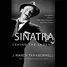 Sinatra: Behind the Legend (       UNABRIDGED) by J. Randy Taraborrelli Narrated by Robert Petkoff