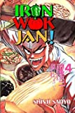 Iron Wok Jan Volume 4