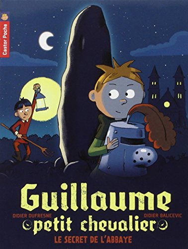 Guillaume petit chevalier (2) : Le secret de l'abbaye