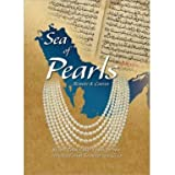 Sea of Pearls: Seven Thousand Years of the Industry that Shaped the Gulf (Hardback)