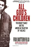 Image of All God's Children: The Bosket Family and the American Tradition of Violence