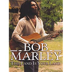 Bob Marley: This Is Your Land