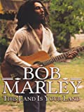 Bob Marley -This Land Is Your Land [DVD] [2012] [NTSC]