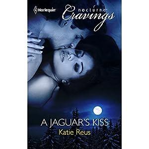 A Jaguar's Kiss | [Katie Reus, Alexandra Fisher]