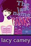The Last Name Banks (YA & New Adult Romance) (Living, Loving and Laughing Again)