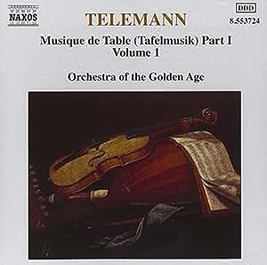 Tafelmusik Vol. 1