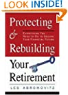 Protecting and Rebuilding Your Retirement: Everything You Need to Do to Secure Your Financial Future
