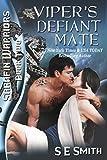 Viper's Defiant Mate: Sarafin Warriors Book 2 (English Edition)