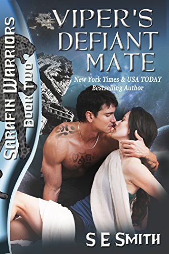 What happens when a strong were warrior meets his match and his mate? And his mission is to kidnap her? Viper's Defiant Mate: Sarafin Warriors Book 2  by S.E. Smith
