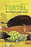 Törtel, die Schildkröte aus dem McGrün (Gulliver)