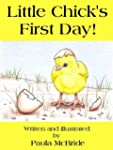Little Chick's First Day! (A Children...