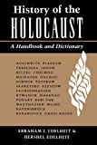 img - for History Of The Holocaust: A Handbook And Dictionary by Abraham Edelheit (1995-08-11) book / textbook / text book