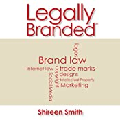Legally Branded | [Shireen Smith]