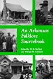 img - for An Arkansas Folklore Sourcebook book / textbook / text book