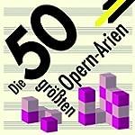 Best of Opera - Die 50 gr��ten Opern-...