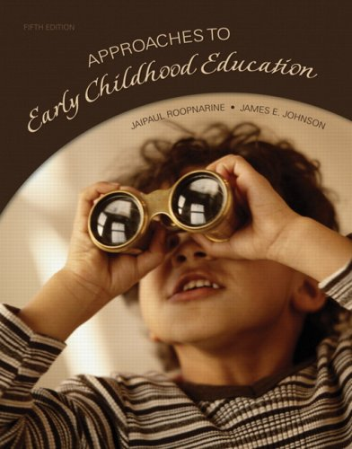 Approaches to Early Childhood Education (5th Edition)