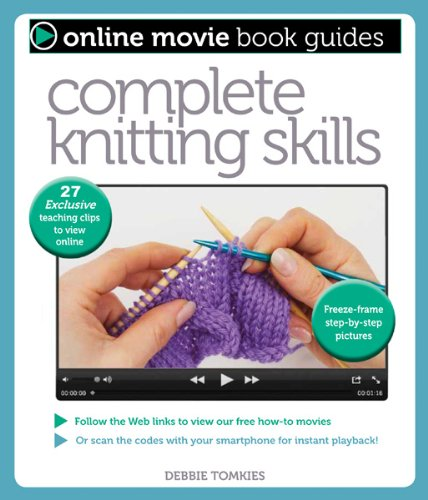 Complete Knitting Skills: With 27 Exclusive Teaching Clips to View Online (Online Movie Book Guides)