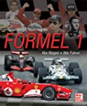 Formel 1: Alle Wagen - Alle Fahrer