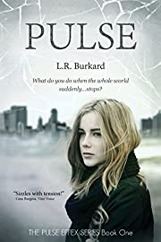 Pulse: A Post-Apocalyptic EMP Tale of Survival (The Pulse Effex Book 1)