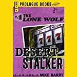 Desert Stalker (       UNABRIDGED) by Mike Barry Narrated by Adam Epstein