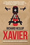 Richard Heslop Xavier: A British Secret Agent With The French Resistance