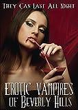 Erotic Vampires of Beverly Hills