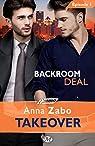 Backroom Deal, tome 1 : Takeover par Zabo