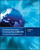 img - for Global Information Technology Report 2006-2007: Connecting to the Networked Economy book / textbook / text book
