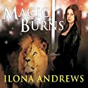 Magic Burns: Kate Daniels, Book 2 Audiobook by Ilona Andrews Narrated by Renée Raudman