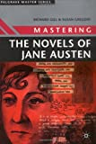 Mastering the Novels of Jane Austen (Palgrave Master Series)