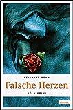 Falsche Herzen (Köln-Krimi)