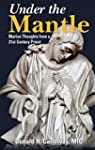 Under the Mantle: Marian Thoughts fro...