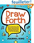 Draw Forth: How to Host Your Own Visu...