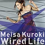 Wired Life♪黒木メイサ