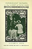 img - for Immigrant Women in the Land of Dollars: Life and Culture on the Lower East Side 1890-1925 (New Feminist Library) 1st edition by Ewen, Elizabeth (1985) Paperback book / textbook / text book