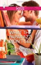 What the Paparazzi Didn't See (Mills & Boon RIVA)