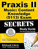 Praxis II Music: Content Knowledge (5113) Exam Secrets