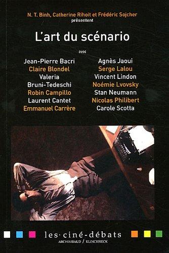 L'art du scénario (Essai Camera. Serie Les Cine-Debats) (French Edition)