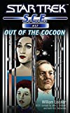 Star Trek: Out of the Cocoon (Star Trek: Starfleet Corps of Engineers)