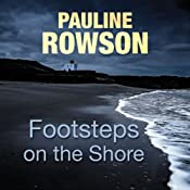 Footsteps on the Shore | [Pauline Rowson]