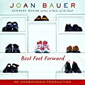 Best Foot Forward Audiobook by Joan Bauer Narrated by Kathe Mazur