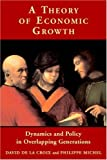 A theory of economic growth:dynamics and policy in overlapping generations