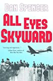 img - for All Eyes Skyward book / textbook / text book