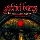 """34: Ich weiss, was Angst istvon """"Gabriel Burns"""""""