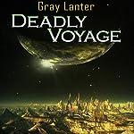 Deadly Voyage: Logan Ryvenbark's Saga, Book 1 | Grey Lanter