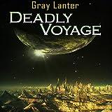 Deadly Voyage: Logan Ryvenbark's Saga, Book 1