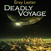 Deadly Voyage: Logan Ryvenbark's Saga, Book 1 | Grey Lanter