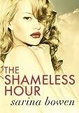 The Shameless Hour (The Ivy ... - Sarina Bowen