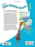Kids Ukulele Course 1: The Easiest Ukulele Method Ever! (Book, CD & DVD) (Alfreds Kids Ukulele Course)