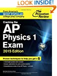 Cracking the AP Physics 1 Exam, 2015...